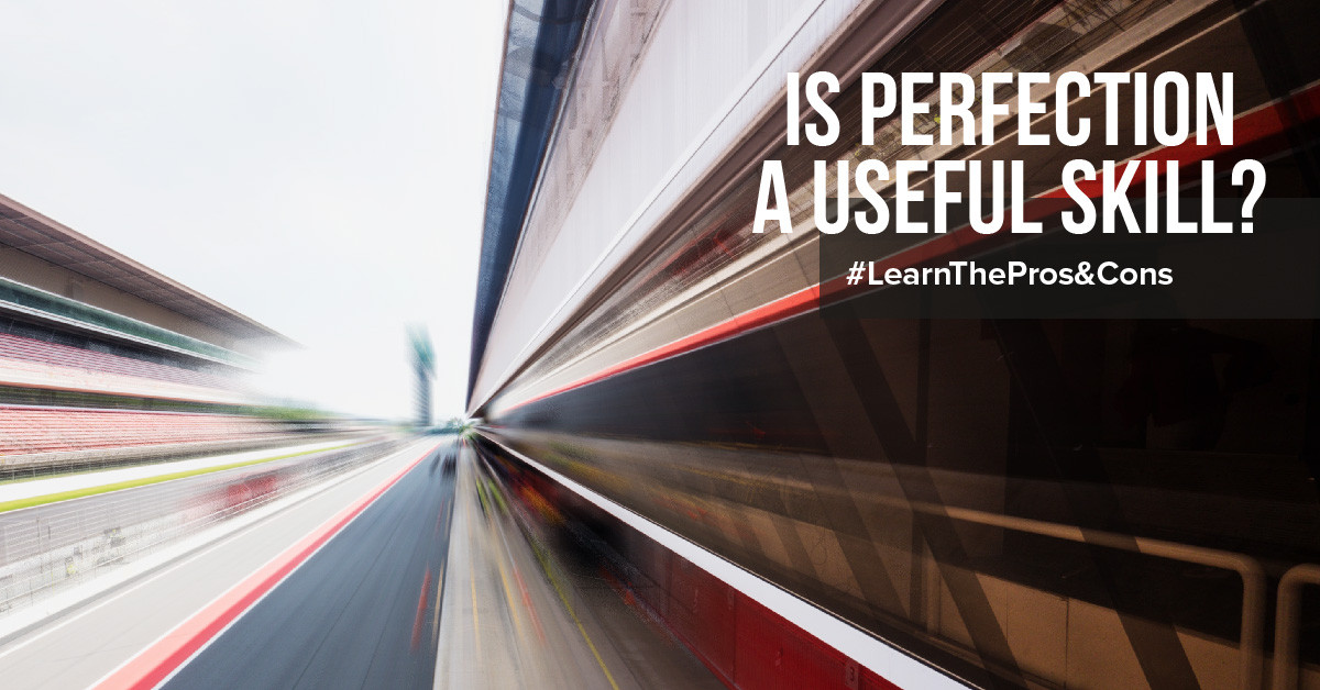 The advantages and disadvantages of perfectionism
