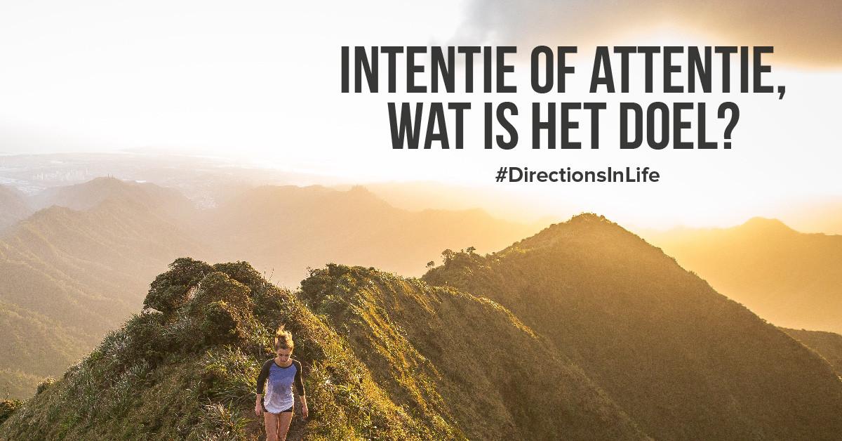 intentie of attentie, wat is het doel?